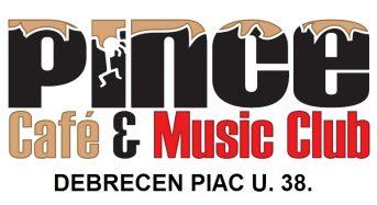 Pince Café & Music Club – Debrecen